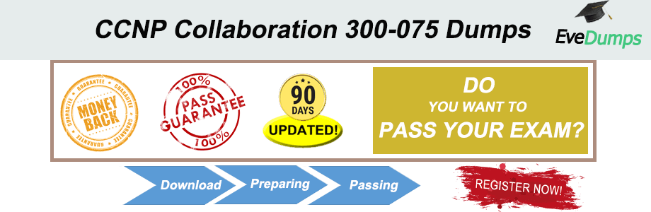 CCNP-Collaboration-300-075-Dumps.png